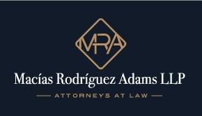 Macias Rodriguez Adams LLP