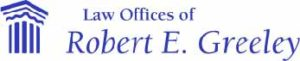 Law Offices of Robert E. Greeley