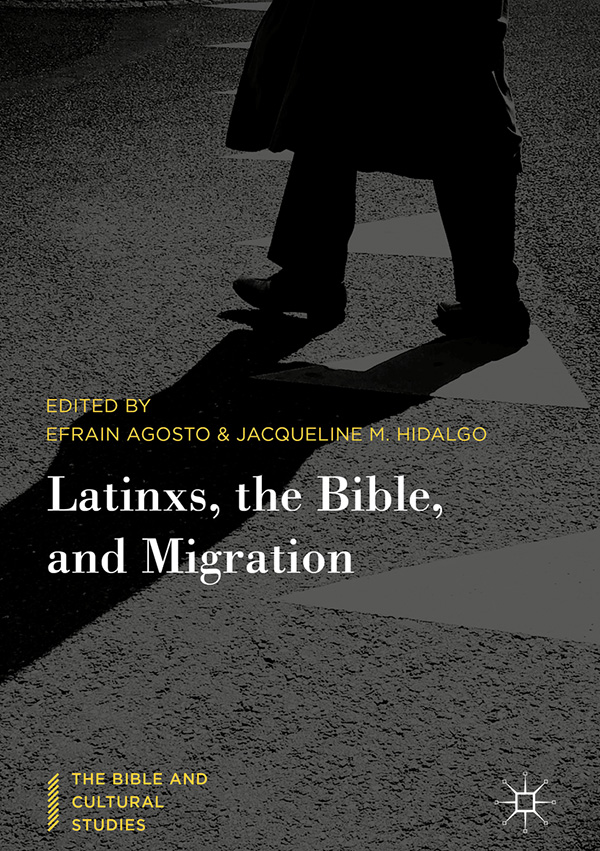 Latinxs, the Bible, and Migration book cover